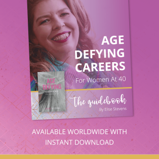 The Guidebook - Age Defying Careers For Women At 40: A Practical Guide to Understanding You, Identifying your Career Passion and Developing your Plan